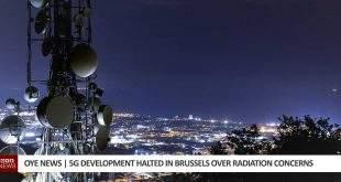5G halted in Brussels over Radiation Concerns.