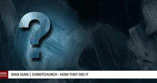 Max Igan - Christchurch, how they did it?
