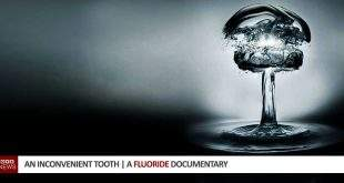 An Inconvenient Tooth | A Fluoride Documentary