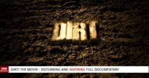 DIRT! The movie - Full Documentary