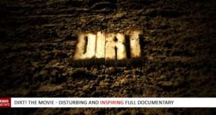 DIRT! The movie - Full Documentary