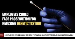 US Employees Who Decline Genetic Testing Could Face Prosecution Under New Bill