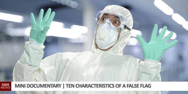 Ten Characteristics Of A False Flag Operation