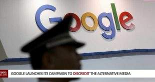 Google Launches Its Campaign To Discredit Alternative Media