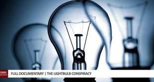 Full Documentary | The Lightbulb Conspiracy