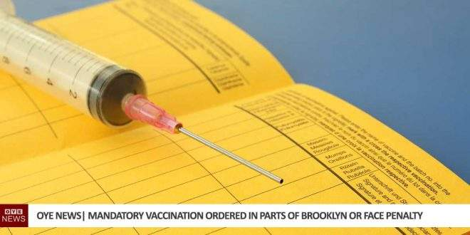 mandatory vaccination ordered in Brooklyn