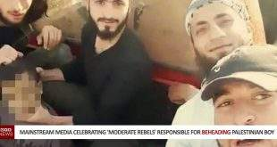 Mainstream Media Celebrating 'Moderate Rebels' Responsible For Beheading Palestinian Boy