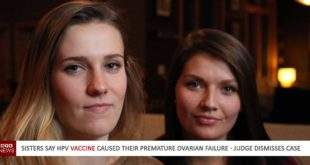 Sisters say HPV vaccine caused their premature ovarian failure - Judge dismisses case