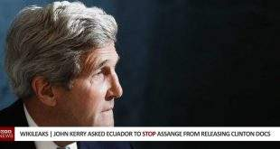 John Kerry Asked Ecuador to Stop Assange From Releasing Clinton Docs